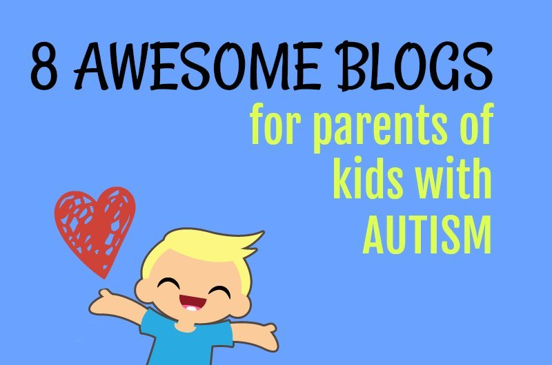 8 Awesome Blogs for Parents of Kids with Autism