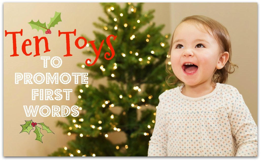 Top 10 Toys to Promote First Words